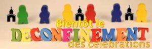 Read more about the article Vers des célébrations «déconfinées»