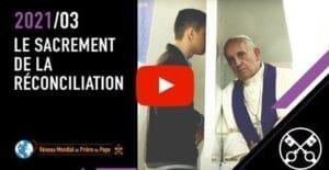 Read more about the article La Vidéo du Pape – mars 2021 – Le sacrement de la réconciliation
